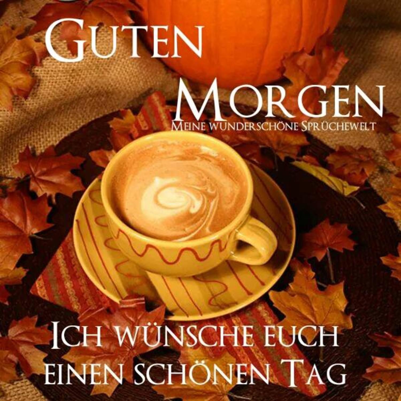 Guten Morgen Herbst Bilder 567 Gbpicsbildercom