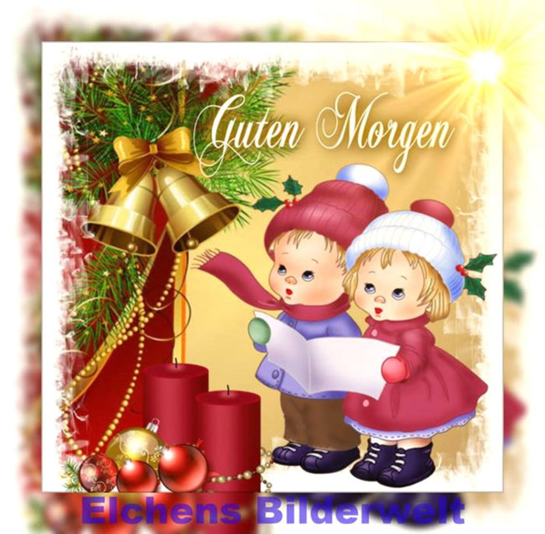 Weihnachten Guten Morgen Pics 745 Gbpicsbildercom